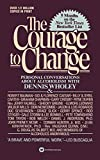 Courage To Change, The