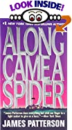 Along Came a Spider by  James Patterson (Author) (Mass Market Paperback - December 1993)