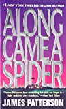 Along Came a Spider (Alex Cross Novels) - book cover picture