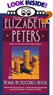 Snake, The Crocodile and Dog, The by Elizabeth Peters