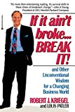 Buy If it Ain't Broke...Break It! : And Other Unconventional Wisdom for a Changing Business World from Amazon
