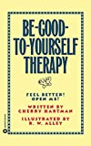 Be-Good-To-Yourself Therapy - book cover picture