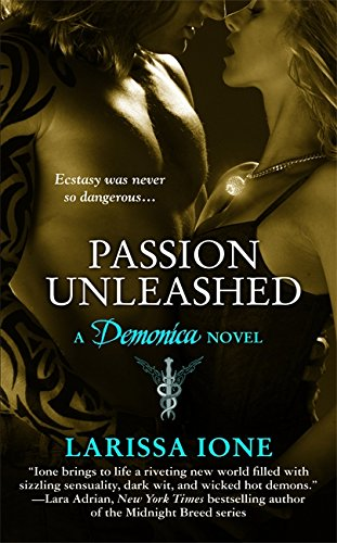 Passion Unleashed (Demonica, Book 3)