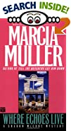 Where Echoes Live by  Marcia Muller (Author) (Mass Market Paperback - August 1995)