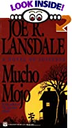 Mucho Mojo by Joe R. Lansdale