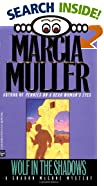 Wolf in the Shadows by  Marcia Muller (Author) (Mass Market Paperback - July 1994)
