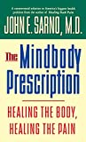The Mindbody Prescription : Healing the Body, Healing the Pain - book cover picture