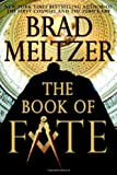 Cover Image of The Book of Fate by Brad Meltzer published by Warner Books