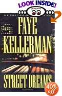 Street Dreams by  Faye Kellerman (Author) (Hardcover - August 2003) 