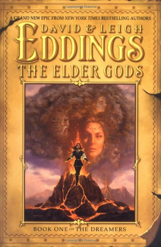 The Elder Gods: Book One of the Dreamers, Eddings, David; Eddings, Leigh