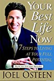 Your Best Life Now: 7 Steps to Living at Your Full Potential - book cover picture