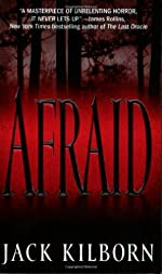 Afraid by Jack Kilborn (J. A. Konrath)