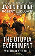 The Utopia Experiment by Kyle Mills
