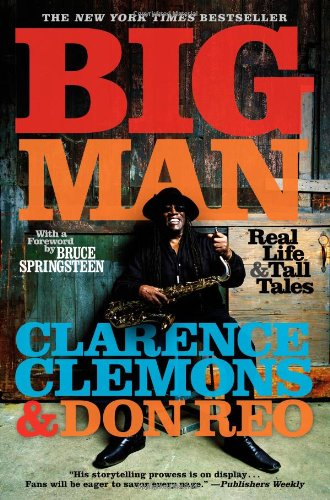 Big Man: Real Life & Tall Tales, Clemons, Clarence; Reo, Don