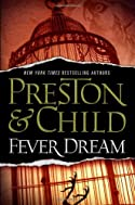 Fever Dream by Lincoln Child and Douglas Preston