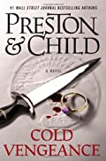 Cold Vengeance by Douglas Preston and Lincoln Child