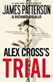 Alex Cross's Trial by James Patterson and Richard DiLallo