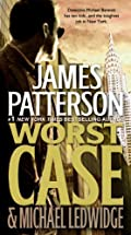 Worst Case by James Patterson�and Michael Ledwidge