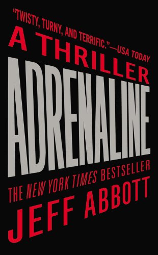 Adrenaline (The Sam Capra series), Abbott, Jeff