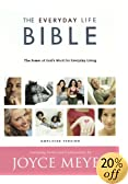 The Everyday Life Bible: The Power of God's Word for Everyday Living (Bible)