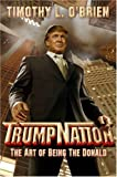 Buy TrumpNation: The Art of Being The Donald from Amazon