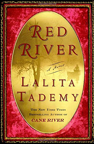 Red River, Tademy, Lalita