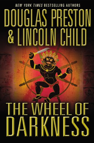 The Wheel of Darkness (Pendergast), Preston, Douglas; Child, Lincoln