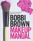 Bobbi Brown Make Up Manual, Bobbi Brown