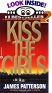 Kiss the Girls by  James Patterson (Author)