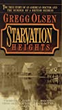 Starvation Heights: The True Story of an American Doctor and the Murder of a British Heiress (True Crime (Warner Books (Firm)).)