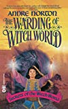 The Warding of Witch World (Witch World)