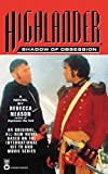 Highlander(TM): Shadow of Obsession (Highlander) - book cover picture