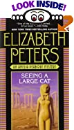 Seeing a Large Cat by  Elizabeth Peters (Author) (Paperback - July 1998)