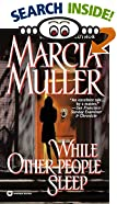While Other People Sleep by  Marcia Muller (Author) (Paperback - May 1999)