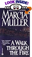 Walk Through the Fire, A by  Marcia Muller (Author) (Paperback - July 2000)