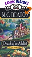 Death of an Addict by  M. C. Beaton (Mass Market Paperback - March 2001)
