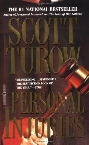 Scott Turow : Reversible Errors : Personal Injuries : The Laws Of