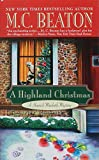 A Highland Christmas by  M.C. Beaton (Author) (Paperback - November 2002)