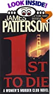 1st to Die: A Novel by  James Patterson