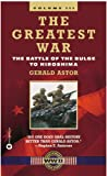 The Greatest War, Volume III: The Battle of the Bulge to Hiroshima