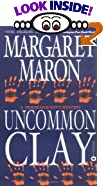 Uncommon Clay by  Margaret Maron (Author) (Paperback - July 2002) 