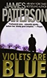 Violets Are Blue by  James Patterson, Andrew Gross (Paperback - September 2002)