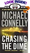 Chasing the Dime by  Michael Connelly (Author) (Mass Market Paperback - August 2003) 