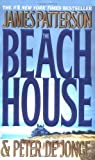 Beach House, The by  P. James/De Jonge Patterson (Author) (Paperback - May 2003)