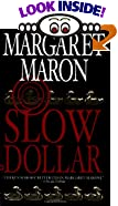 Slow Dollar by  Margaret Maron (Author) (Mass Market Paperback - August 2003)