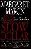 Slow Dollar (Deborah Knott Mysteries (Paperback)) - book cover picture