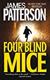 Four Blind Mice by  James Patterson (Author) (Mass Market Paperback - September 2003)