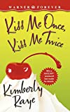 Kiss Me Once, Kiss Me Twice - book cover picture