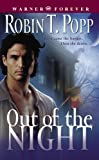 Out of the Night, Robin T. Popp
