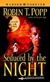 Seduced by the Night, Robin T. Popp